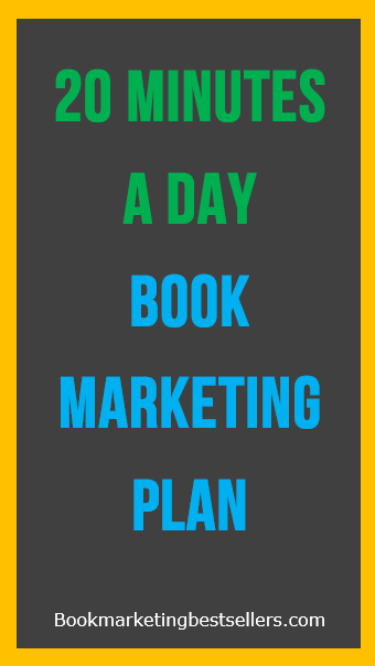 20 mInutes a day Book Marketing Plan: Until you build an audience for your book, your book has little value. Sorry, that's the brutal truth. If no one knows about your book, they'll never think to ask about it, seek it out to buy, or recommend it to their friends.