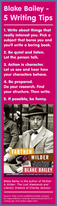 5 Writing Tips by Blake Bailey