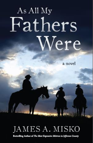 As All My Fathers Were by James Misko