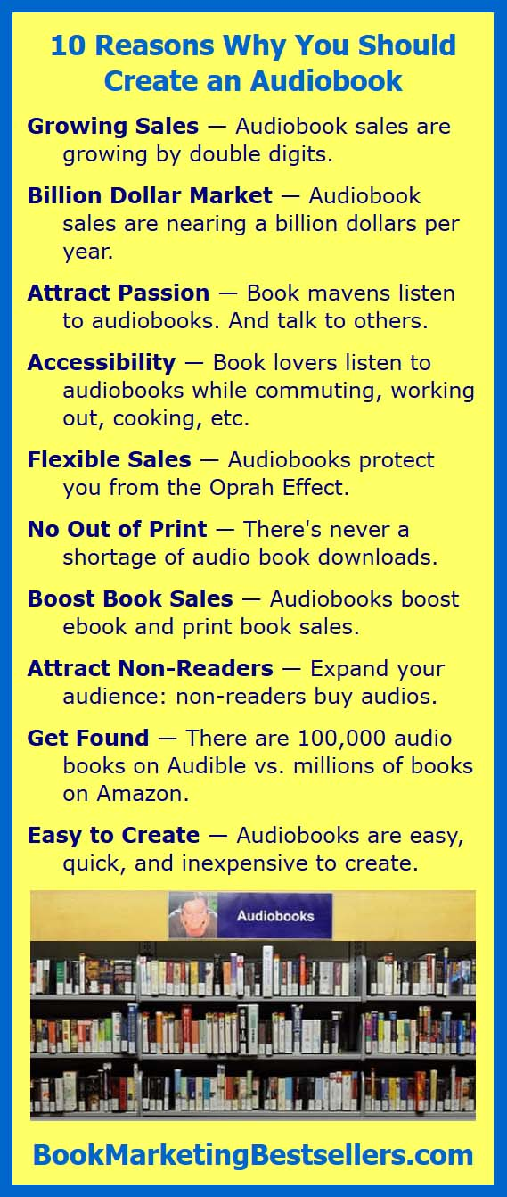 Why You Should Publish Audiobooks - Here are ten reasons why you should create an audio version of your book
