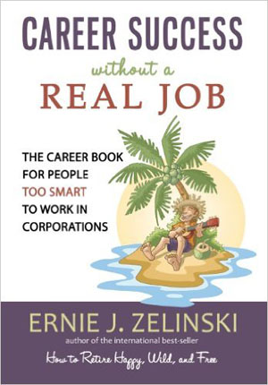 Career Success Without a Real Job