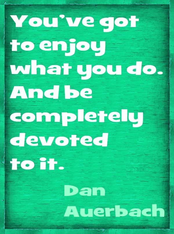 Dan Auerbach on Success