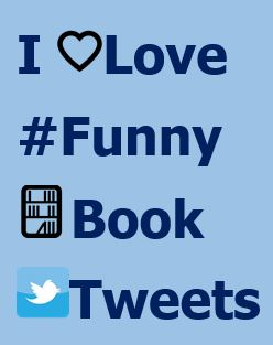 Funny Book Tweets