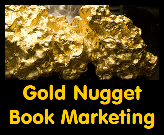 Gold Nugget Book Marketing