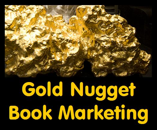 Gold Nugget Book Marketing