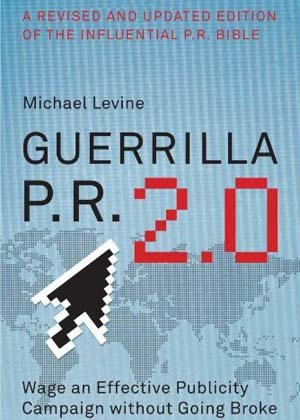 Guerrilla PR by Michael Levine