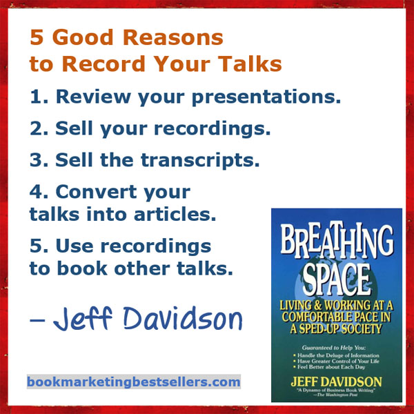 Jeff Davidon on recording your talks