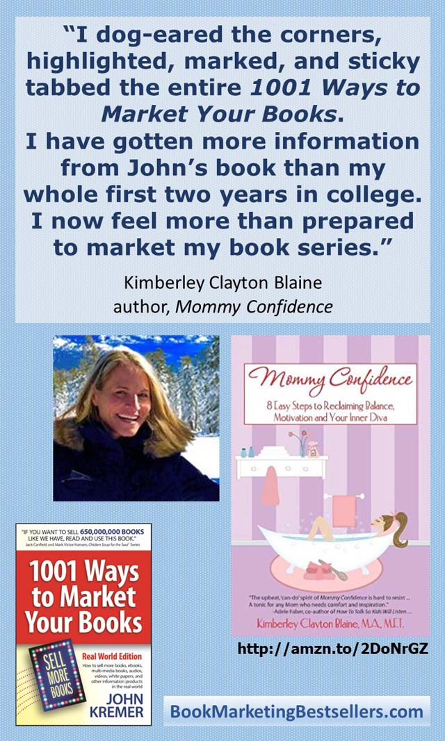 Kimberley Clayton Blaine: On 1001 Ways to Market Your Books
