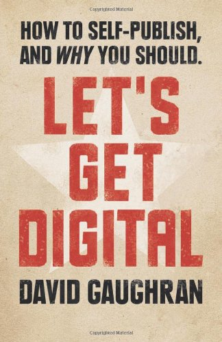 David Gaughran's Let's Get Digital