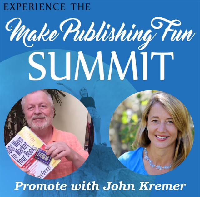 Make Publishing Fun featuring John Kremer