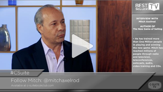 Mitch Axelrod: On the New Game of Selling