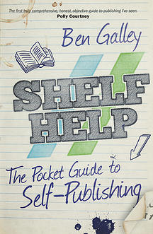 Shelf Help by Ben Galley