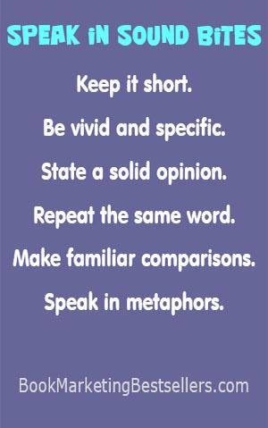 Speak in Sound Bites