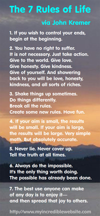The 7 Rules of Life via John Kremer