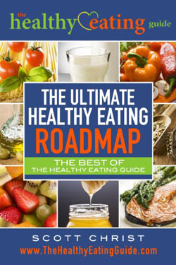 The Ultimate Healthy Eating Guide by Scott Christ