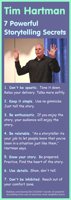 Tim Hartman on Powerful Storytelling: Here are a few tips from storyteller and comedian Tim Hartman on how to tell powerful stories