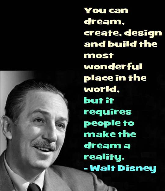 Walt Disney on Making Your Dreams a Reality