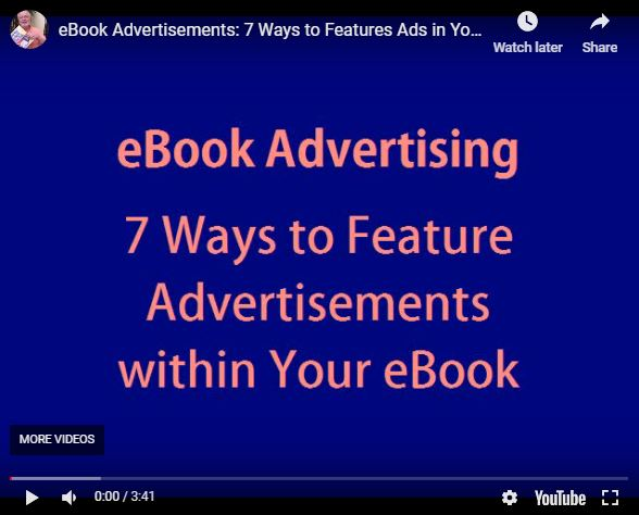 Ebook Advertisements: If you are selling your ebooks for a low price or giving them away, one way to recoup some costs is to feature advertisements inside your ebooks.