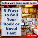 9 ways to sell your novel or other books