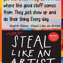 Austin Kleon - Steal Like an Artist