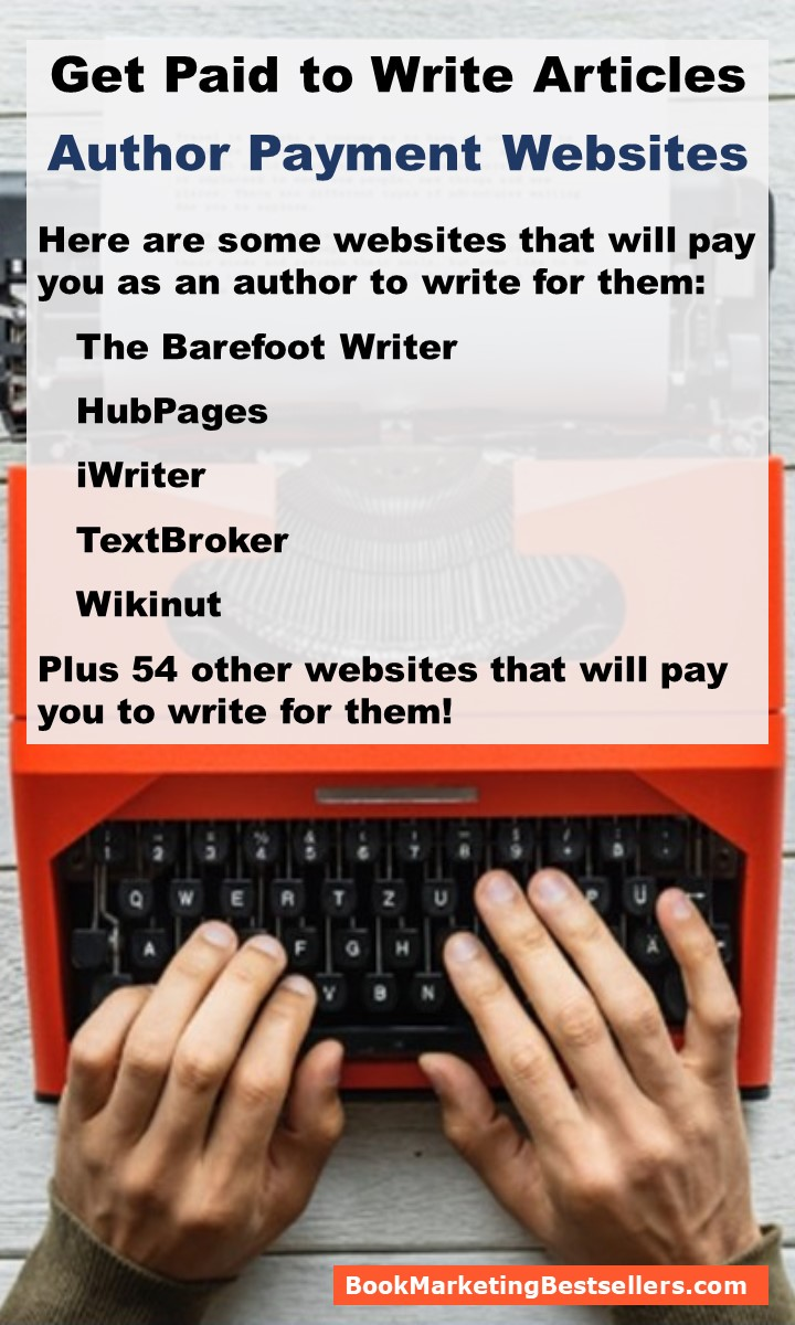 Author Payment Sites - Would you like to get paid for your writing? Here are websites that will pay you to write for them.