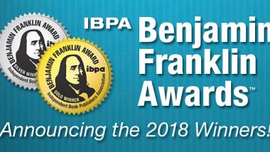 Benjamin Franklin Awards from Independent Book Publishers Association