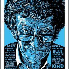 Kurt Vonnegut: Be Kind