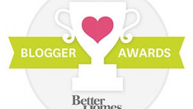 Better Homes & Garden Blogger Awards