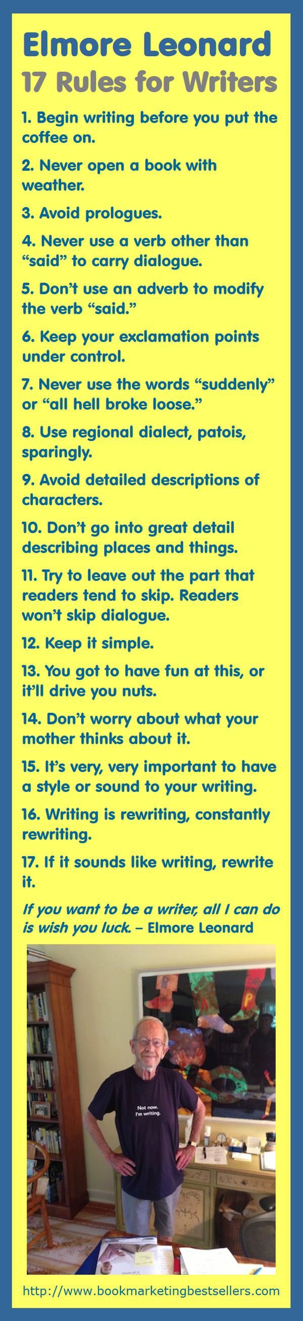 Elmore Leonard: 17 Really Great Rules for Writers #writers #writing #authors #books