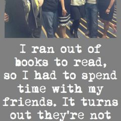 Friends Instead of Books