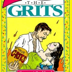 Gone With The Grits