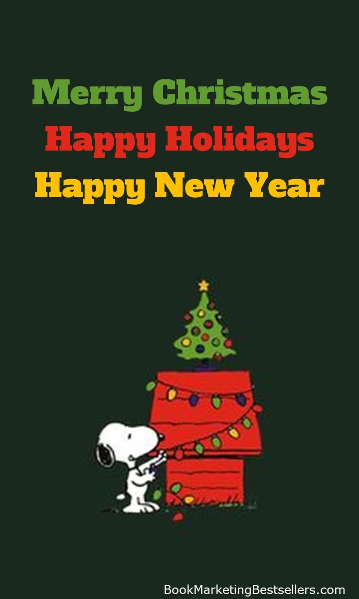 Happy Holidays from Snoopy, John Kremer, and Gail Kremer