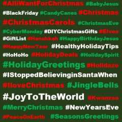 Holiday Hashtags: Here are a few of the great hashtags you can use when you post about the winter holiday season — so far, 354 Holiday #Hashtags!