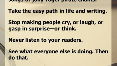 How to Be a Bad Boring Writer