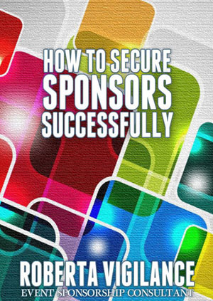How to Secure Sponsors Successfully