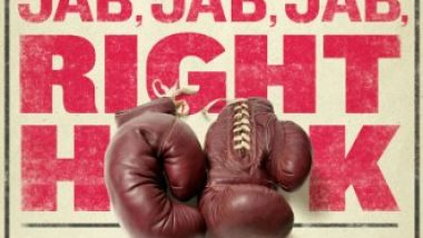 Jab Jab Jab Right Hook