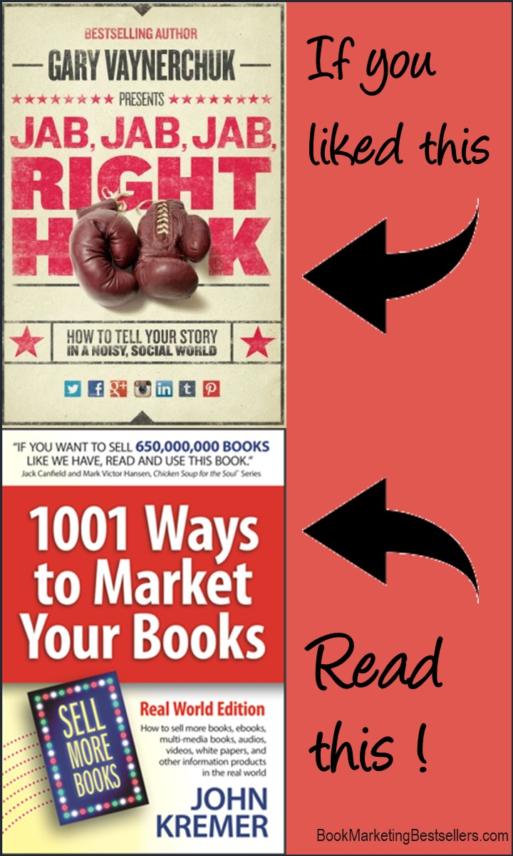 Jab Jab to 1001 Ways - One of the best ways to promote your book is to attach your book to a bestselling book title similar to yours. Here, for example, is a great graphic that you could copy to promote your book.