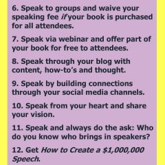 Book Marketing Tips: Here are 12 ways to create a book sales channel that really makes you money. Learn how to create a speaking career that helps you sell more and more books. Tips from Judith Briles.