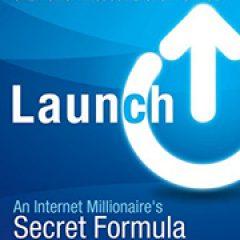 Launch by Product Launch King Jeff Walker