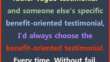 Benefit-Oriented Testimonials