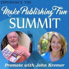 Make Publishing Fun featuring John Kremer
