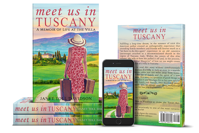 Meet Us in Tuscany: A Memoir of Life at the Villa by Janet Toll Davidson