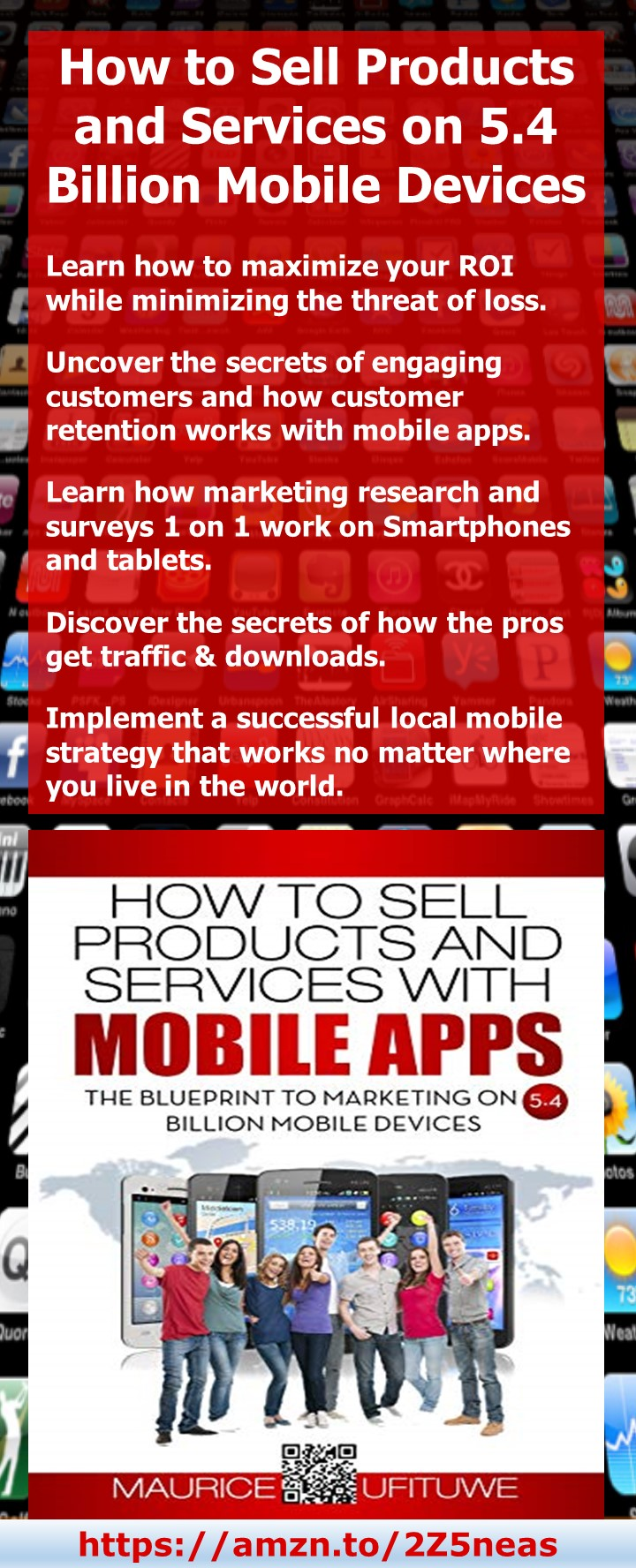 How to Sell Products and Services with Mobile Apps: The Blueprint to Marketing on 5.4 Billion Mobile Devices