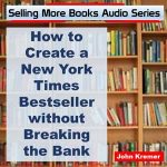How to Create a New York Times Bestseller without Breaking the Bank