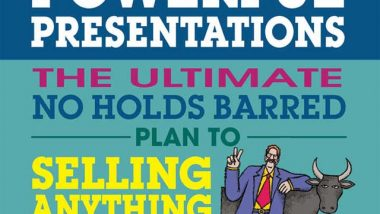 No B.S. Guide to Powerful Presentations by Dustin Mathews and Dan S. Kennedy