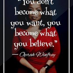 Oprah Winfrey on Belief
