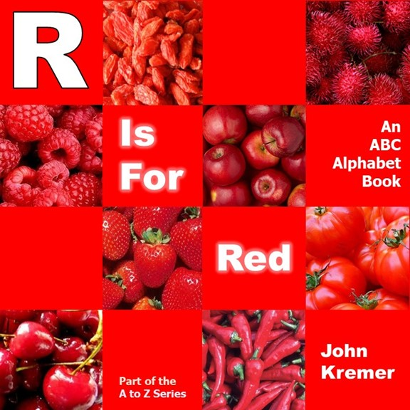 R Is for Red by John Kremer