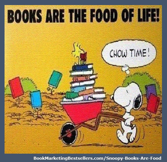 Chow Time: Books are the food of life! — Snoopy ... Nourish your mind, heart, and soul by reading books! Read books every day! #books #reading