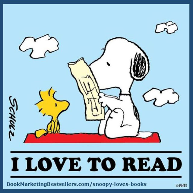 Snoopy says: I Love to Read! Reading is great! Don't you just love reading books? I do. So do Snoopy and Woodstock.