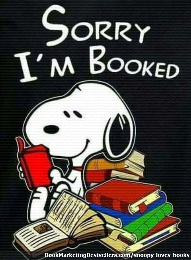 Snoopy Says: Sorry I'm Booked